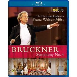 Bruckner: Symphony No. 4 [Franz Welser-Möst, The Cleveland Orchestra] [Arthaus: 108078] [Blu-ray]